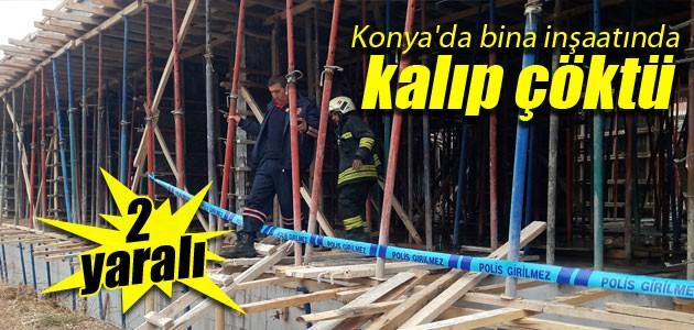 Konyada bina inşaatında kalıp çöktü: 2 işçi yaralı